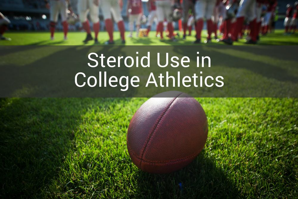 Steroid Use in College Athletics